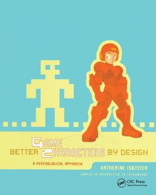 Better Game Characters by Design - Katherine Isbister