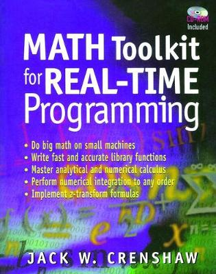 Math Toolkit for Real-Time Programming - Jack W. Crenshaw