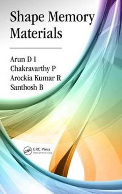 Shape Memory Materials - Arun D I