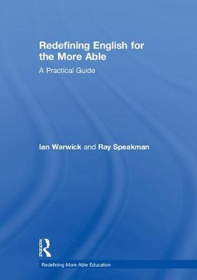 Redefining English for the More Able - Ian Warwick