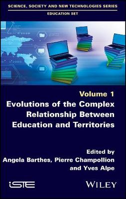 Evolutions of the Complex Relationship Between Education and Territories - Angela Barthes
