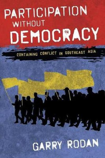 Participation without Democracy - Garry Rodan
