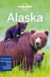 Lonely Planet Alaska - Lonely Planet Brendan Sainsbury Catherine Bodry Adam Karlin