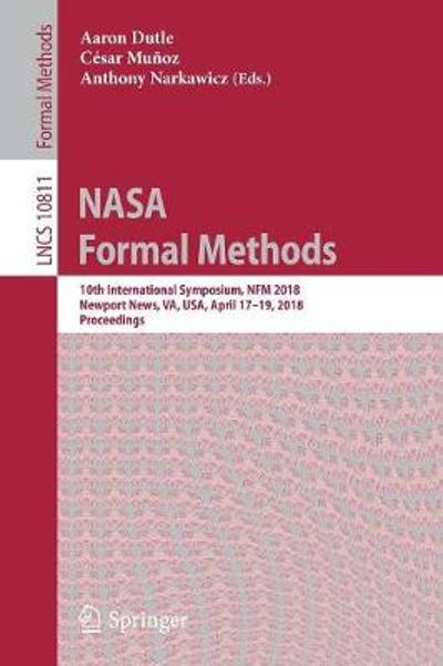 NASA Formal Methods - Aaron Dutle