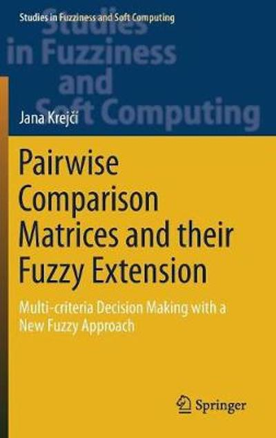 Pairwise Comparison Matrices and their Fuzzy Extension - Jana Krejci
