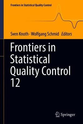 Frontiers in Statistical Quality Control 12 - Sven Knoth