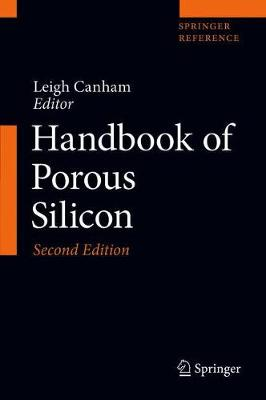 Handbook of Porous Silicon - Leigh Canham
