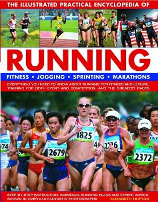 Running, The Illustrated Practical Encyclopedia of - Elizabeth Hufton