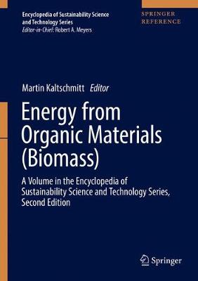 Energy from Organic Materials (Biomass) - Martin Kaltschmitt