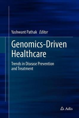 Genomics-Driven Healthcare - Yashwant Pathak