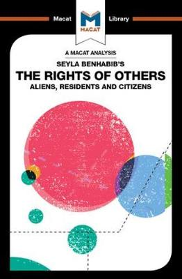 Seyla Benhabib's The Rights of Others - Burcu Ozcelik