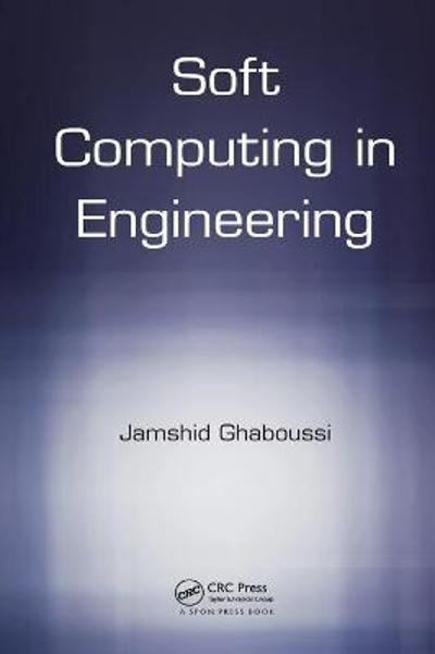 Soft Computing in Engineering - Jamshid Ghaboussi