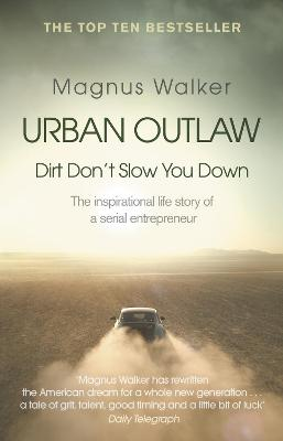 Urban Outlaw - Magnus Walker