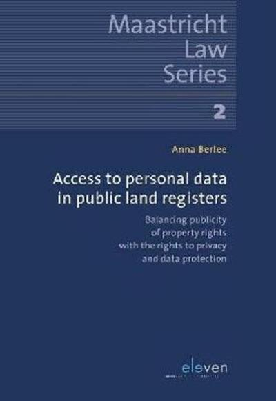 Access to Personal Data in Public Land Registers - Anna Berlee