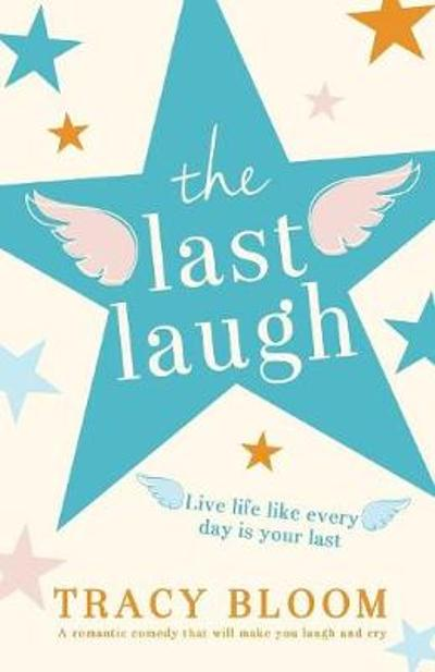 The Last Laugh - Tracy Bloom