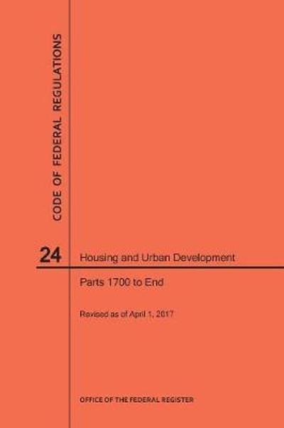 Code of Federal Regulations Title 24, Housing and Urban Development, Parts 1700-End, 2017 - Nara