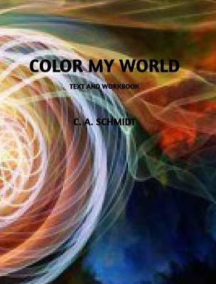 Color My World - Christy a Schmidt