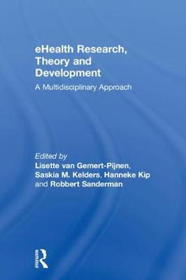 eHealth Research, Theory and Development - Lisette Van Gemert-Pijnen