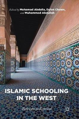 Islamic Schooling in the West - Mohamad Abdalla