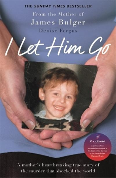 I Let Him Go - Denise Fergus