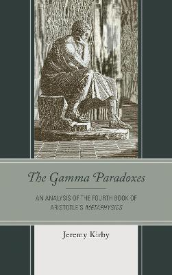 The Gamma Paradoxes - Jeremy Kirby