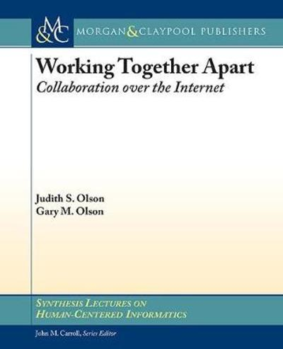 Working Together Apart - Judy S. Olson