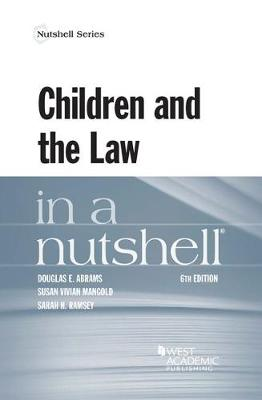 Children and the Law in a Nutshell - Douglas Abrams