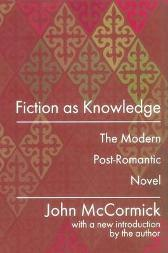 Fiction as Knowledge - John McCormick