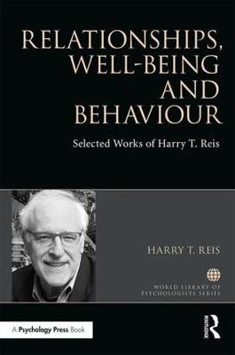 Relationships, Well-Being and Behaviour - Harry Professor Reis