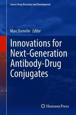 Innovations for Next-Generation Antibody-Drug Conjugates - Marc Damelin