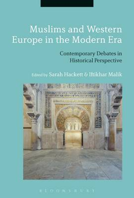 Muslims and Western Europe in the Modern Era - Sarah Hackett