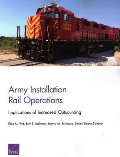 Army Installation Rail Operations - Ellen M. Pint