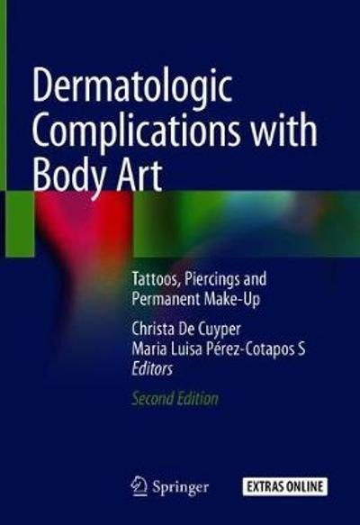 Dermatologic Complications with Body Art - Christa De Cuyper