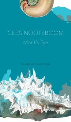 Monk's Eye - Cees Nooteboom
