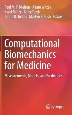 Computational Biomechanics for Medicine - Poul M. F. Nielsen