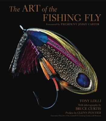 The Art of the Fishing Fly - Tony Lolli