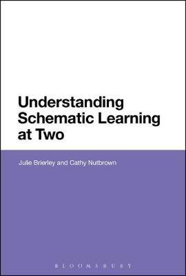 Understanding Schematic Learning at Two - Julie Brierley