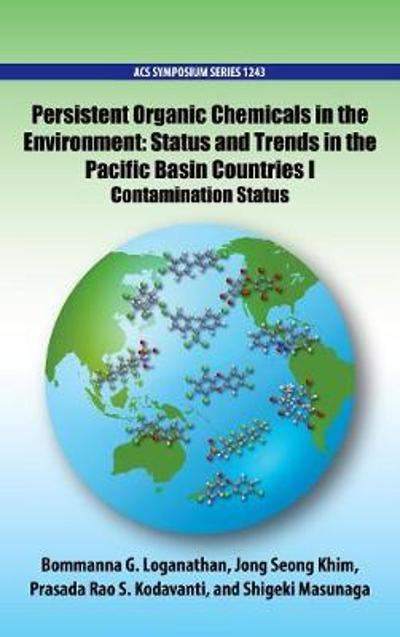 Persistent Organic Chemicals in the Environment - Bommanna G. Loganathan