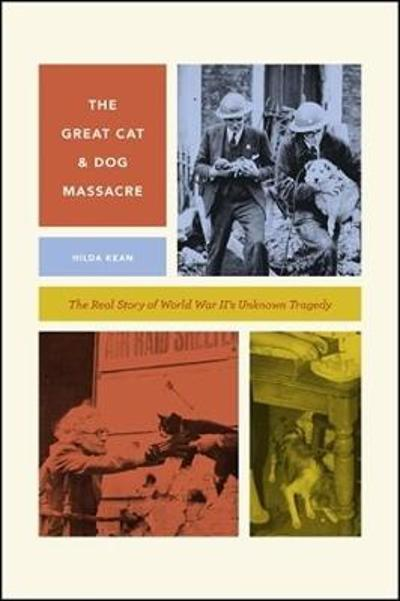 The Great Cat and Dog Massacre - Hilda Kean