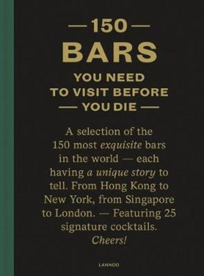 150 Bars You Need to Visit Before You Die - Jurgen Lijcops
