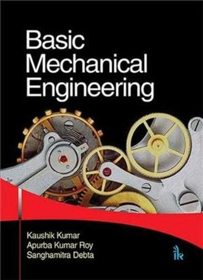 Basic Mechanical Engineering - Kaushik Kumar