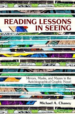 Reading Lessons in Seeing - Michael A. Chaney