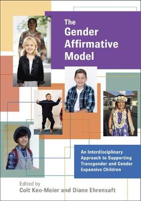 The Gender Affirmative Model - Colt Keo-Meier