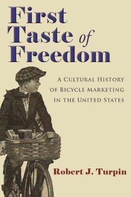 First Taste of Freedom - Robert Turpin