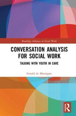 Conversation Analysis for Social Work - Gerald de Montigny