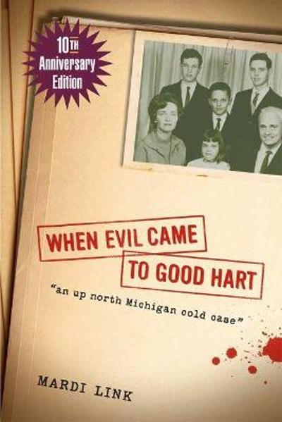 When Evil Came to Good Hart - Mardi Link