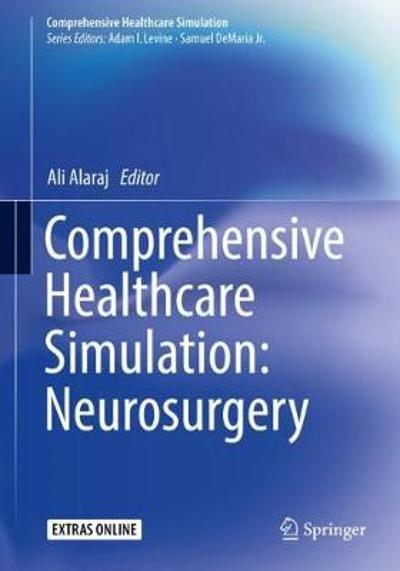 Comprehensive Healthcare Simulation: Neurosurgery - Ali Alaraj