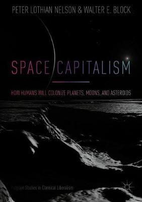 Space Capitalism - Peter Lothian Nelson