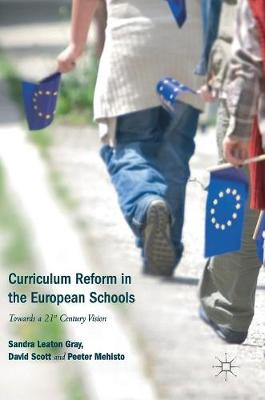Curriculum Reform in the European Schools - Sandra Leaton Gray