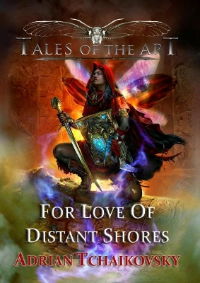 For Love of Distant Shores - Adrian Tchaikovsky